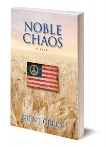 Noble Chaos: A Novel, Brent Green, 1969, University of Kansas, protest march, counter-culture, student activists,